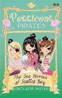 Petticoat Pirates: The Seahorses of Scallop Bay: Book 3 (Paperback)