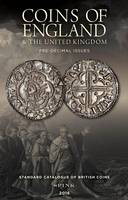 Coins of England & the United Kingdom: Standard Catalogue of British Coins 2016