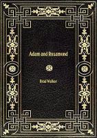 Adam and Rosamond (Paperback)