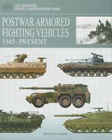 Postwar Armored Fighting Vehicles: 1945-Present (Hardback)