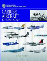 Carrier Aircraft: 1917-Present (Hardback)