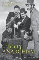 The Strange Case of Tory Anarchism (Paperback)