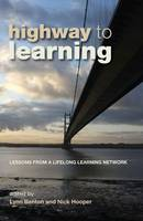Highway to Learning: Lessons from a Lifelong Learning Network (Paperback)