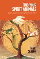 Find Your Spirit Animals (Hardback)