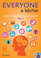 Everyone A Writer Year 3: Year 3: A Multisensory Approach to Improve Children's Writing Skills - Everyone a Writer