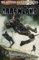 Arrowland - Afterblight Chronicles (Paperback)