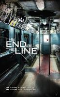 The End of the Line (Paperback)