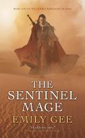 The Sentinel Mage - Cursed Kingdoms Trilogy (Paperback)
