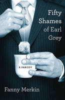 Fifty Shames of Earl Grey: A Parody (Paperback)