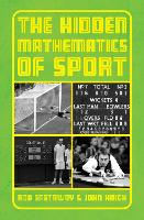 The Hidden Mathematics of Sport (Hardback)