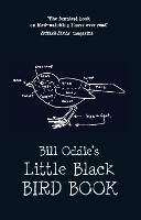 Bill Oddie's Little Black Bird Book (Hardback)