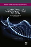 Advancement in Carrier-based Drug Delivery - Woodhead Publishing Series in Biomedicine 56 (Hardback)