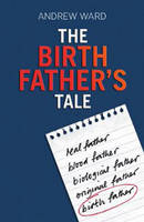 The Birth Father's Tale (Paperback)