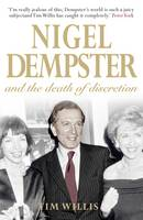 Nigel Dempster and the Death of Discretion