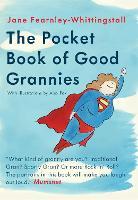 The Pocket Guide to Good Grannies (Hardback)