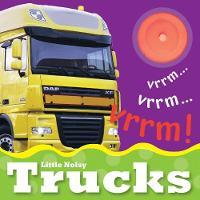 Little Noisy Books: Trucks - Little Noisy Books