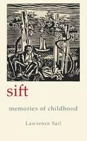 Sift: Memories of Childhood (Hardback)