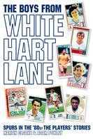 Boys from White Hart Lane (Paperback)