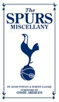 The Spurs Miscellany (Hardback)
