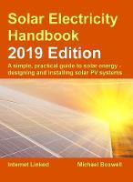 The Solar Electricity Handbook: 2019 Edition 2019