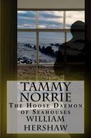 Tammy Norrie: The Hoose Daemon of Seahouses (Paperback)