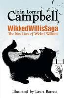 Wikkedwillissaga: The Nine Lives of Wicked William (Paperback)