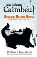 Uirsgeul Uilleim Dhona: Naoi Beathannan Cait Uilc (Paperback)