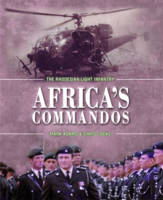 Africa'S Commandos: The Rhodesian Light Infantry from Border Control to Airborne Strike Force (Hardback)