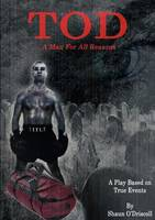 Tod - A Man for All Reasons (Paperback)