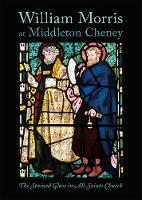 William Morris at Middleton Cheney