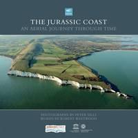 Jurassic Coast: An Aerial Journey Through Time (Hardback)