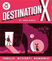 Destination X (Hardback)