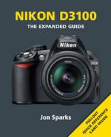 Nikon D3100 - Expanded Guide (Paperback)