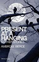 Present at a Hanging & Other Stories (Paperback)