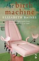 The Birth Machine (Paperback)