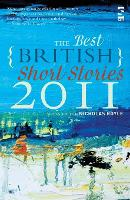 The Best British Short Stories 2011 - Best British Short Stories (Paperback)