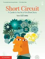 Short Circuit: A Guide to the Art of the Short Story - Salt Guides for Readers and Writers (Paperback)