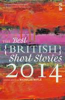 The Best British Short Stories 2014 - Best British Short Stories (Paperback)