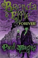 Brenda and Effie Forever! - Brenda and Effie Mysteries (Paperback)