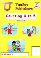 TeeJay Level A Maths: Counting 0-5 Bk.1