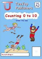 TeeJay Level A Maths: Counting 0 to 10 Bk.2