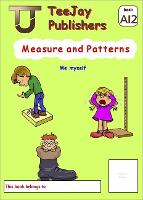 TeeJay Level A Maths: Measure and Patterns Bk.12