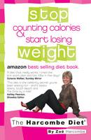 The Harcombe Diet: Stop Counting Calories and Start Losing Weight (Paperback)