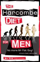 The Harcombe Diet for Men: No More Mr Fat Guy! (Paperback)