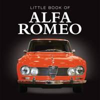 Little Book of Alfa Romeo (Hardback)