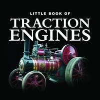 Little Book of Traction Engines (Hardback)