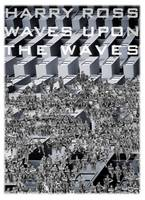 Waves Upon the Waves (Paperback)