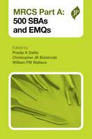 MRCS Part A: 500 SBAs and EMQs