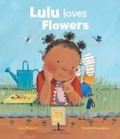 Lulu Loves Flowers - Booky Girl Lulu 4 (Hardback)