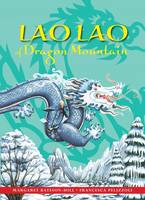 Lao Lao of Dragon Mountain: A Chinese Tale - Stories from Around the World 1 (Hardback)
